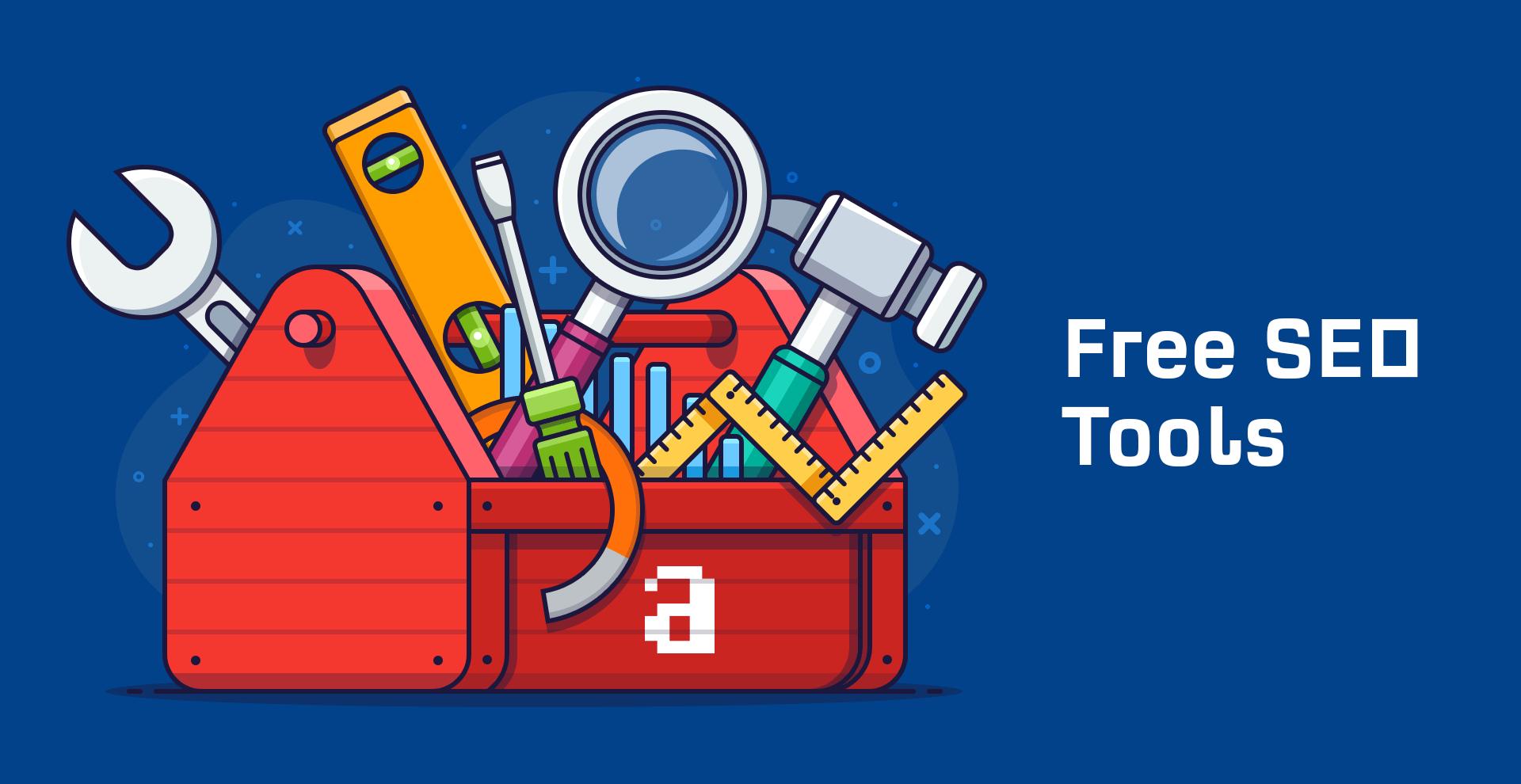 7 Công cụ SEO MIỄN PHÍ chất lượng giúp bạn SEO TOP #1 GOOGLE